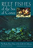 Thomson, Donald A.: Reef Fishes of the Sea of Cortez: The Rocky-Shore Fishes of the Gulf of California