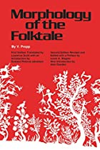 Morphology of the Folktale by Vladimir Propp