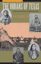 The Indians of Texas: From Prehistoric to…