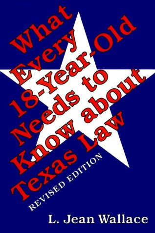 what-every-18-year-old-needs-to-know-about-texas-law