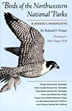 Birds of the Northwestern National Parks: A…