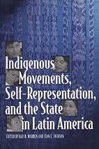Indigenous Movements, Self-Representation,…