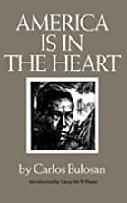 America Is in the Heart: A Personal History…
