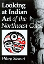 Looking at Indian Art of the Northwest Coast…