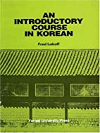 An Introductory Course in Korean by Fred…