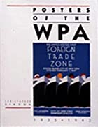Posters of the Wpa by Christopher Denoon