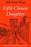 Wong, Jade Snow: Fifth Chinese Daughter