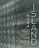 Lim, Genny: Island: Poetry and History of Chinese Immigrants on Angel Island, 1910-1940