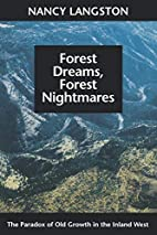 Forest Dreams, Forest Nightmares: The…