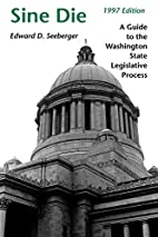 Sine Die: A Guide to the Washington State…
