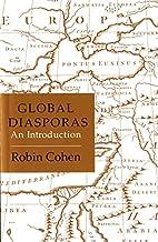 Global Diasporas: An Introduction (Global…