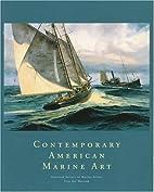 Contemporary American Marine Art: An…
