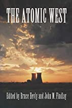 The Atomic West by Bruce Hevly