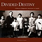 Divided Destiny: A History of Japanese…