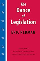 The Dance of Legislation by Eric Redman