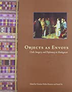 Objects As Envoys: Cloth, Imagery, and…