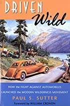 Driven Wild: How the Fight Against…