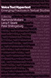 Modiano, Raimonda: Voice, Text, Hypertext: Emerging Practices in Textual Studies