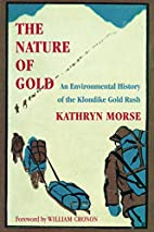 The Nature of Gold: An Environmental History…