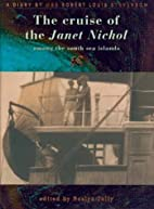 The Cruise of the Janet Nichol Among the…