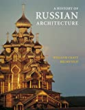 Brumfield, William Craft: A History of Russian Architecture