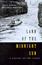 Land of the midnight sun : a history of the…