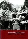 Schwartzenberg, Susan: Becoming Citizens