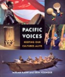 Kahn, Miriam: Pacific Voices: Keeping Our Cultures Alive