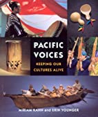 Pacific voices : keeping our cultures alive…