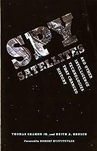 Spy Satellites and Other Intelligence…