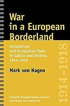 War in a European borderland : occupations…