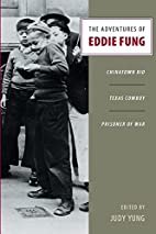 The Adventures of Eddie Fung: Chinatown Kid,…
