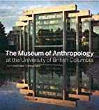 The Museum of Anthropology at the University…