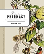 Darwin's Pharmacy: Sex, Plants, and the…