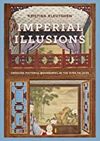Imperial Illusions: Crossing Pictorial…
