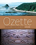 Ozette: Excavating a Makah Whaling Village…