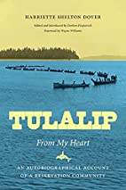 Tulalip, From My Heart: An Autobiographical…