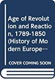Breunig, Charles: Age of Revolution and Reaction, 1789-1850 (History of Modern Europe)