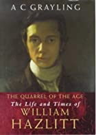 The Quarrel of the Age: the Life and Times…