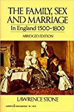 Stone, Lawrence: Family, Sex and Marriage in England 1500-1800