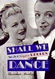 SHERIDAN MORLEY: Shall We Dance: Life of Ginger Rogers