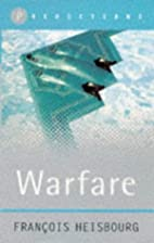 Warfare (Predictions S.) by François…