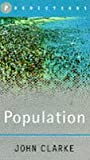 Clarke, John I.: The Future of Population: Predictions