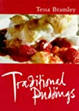 Bramley, Tessa: Traditional Puddings (Master Chefs Classics)