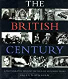 Moynahan, Brian: The British Century