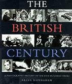 The British century: A photographic history…