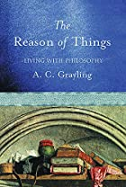 The Reason of Things: Living with Philosophy…