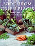Food from Green Places: Vegetarian Recipes…
