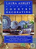 Mack, Lorrie: Laura Ashley Guide to Country Decor