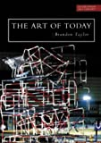 Taylor, Brandon: Art of Today (Everyman Art Library)